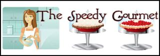 Check out The Speedy Gourmet!