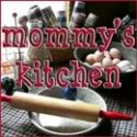 Click here to visit Mommy's Kitchen!