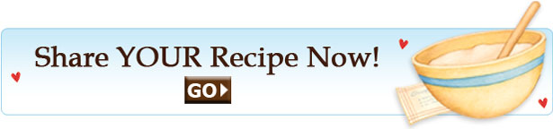 Click here to share your recipe!