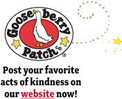 Post your favorite acts of kindness on our website now!