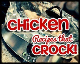 Chicken-Recipes-that-cROCK-copy