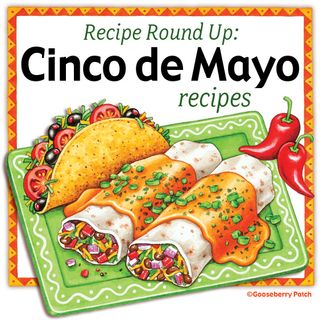 Cinco de Mayo Recipe Round-Up from Gooseberry Patch