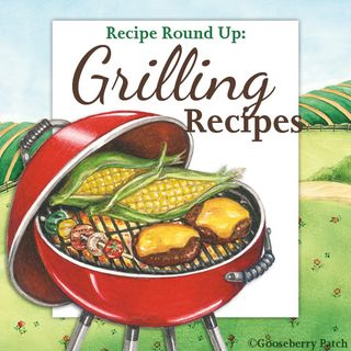 Share YOUR Grilling Favorites in the Gooseberry Patch Recipe Round Up