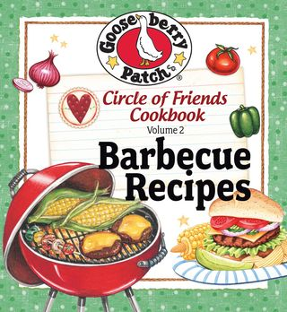 99-CENT eBook Alert! | Circle of Friends, Volume 2: 25 Barbecue Recipes | Gooseberry Patch