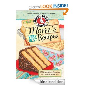 Mom's Very Best Recipes | $1.99 Kindle eBook | Gooseberry Patch