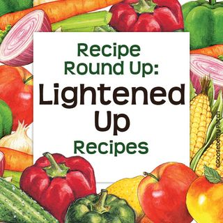 Your Favorite Homestyle Recipes Lightened Up for Summer! | Gooseberry Patch Recipe Round Up