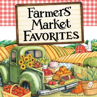 Farmer's Market Favorites Recipe Round Up | Gooseberry Patch