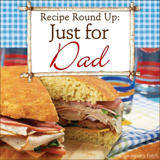 A Collection of Recipes Just for Dad in this week's Recipe Round Up | Gooseberry Patch