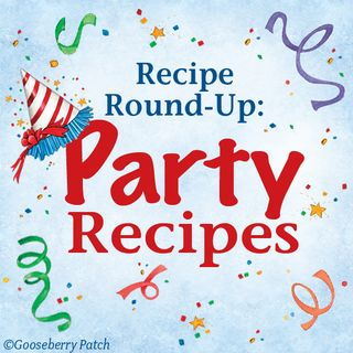 Gooseberry Patch Party Recipe Round-Up