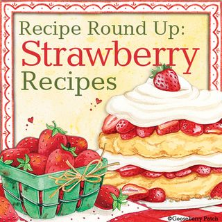 Gooseberry Patch Strawberry Recipe Round-Up