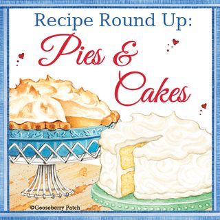 Gooseberry Patch Pie & Cake Recipe Round-Up