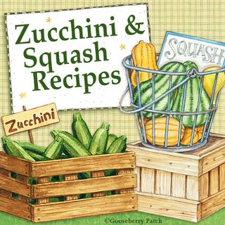 Gooseberry Patch Zucchini & Squash Recipe Round-Up