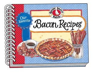Our Favorite Bacon Recipes | Just 99¢ this week from Gooseberry Patch!
