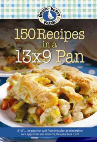 150 Recipes for a 13x9 Pan | $1.99 eBook from Gooseberry Patch