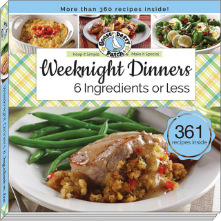 Weeknight Dinners with 6 Ingredients or Less cookbook from Gooseberry Patch